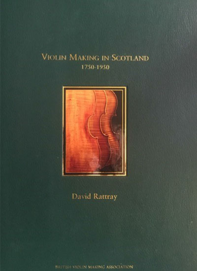 Violin Making In Scotland 1750-1950